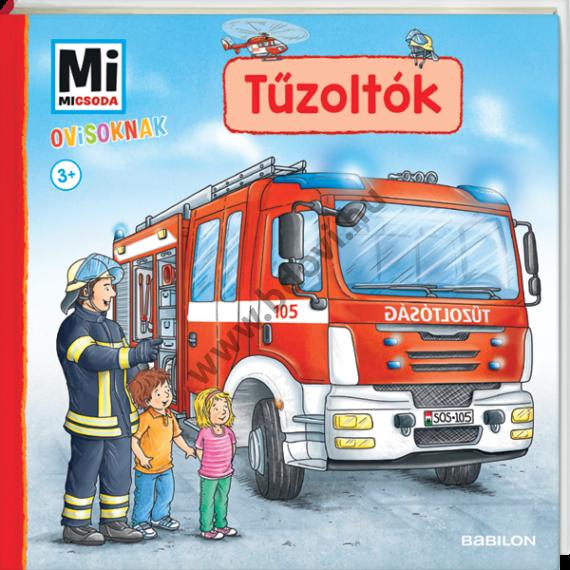 Mi MICSODA Ovisoknak – Tűzoltók